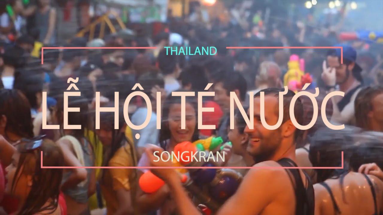 Lịch sử và ý nghĩa Tết té nước cầu may đầu năm của người dân Thái Lan