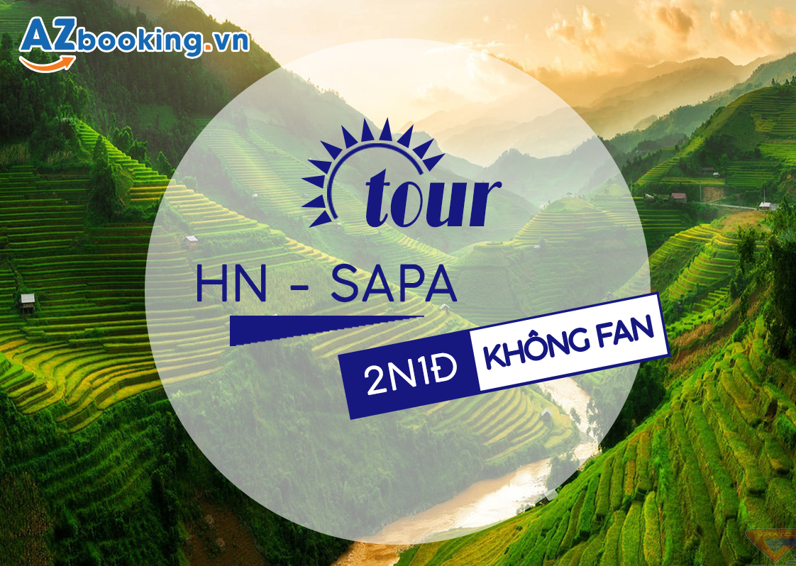TOUR GHÉP: SAPA - CÁT CÁT - HÀM RỒNG 2N1Đ